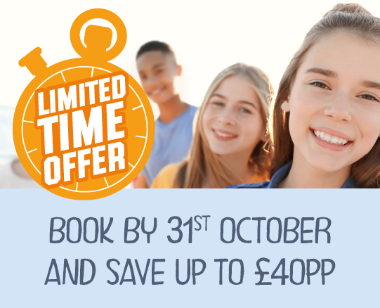 Limited time offer! Book by 31st October and save up to £40 per person